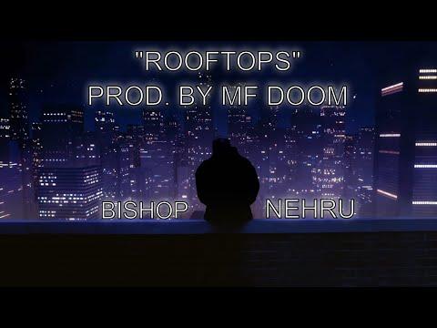 Bishop Nehru - Rooftops (Official Video)