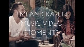 Jimi and Karen Music Video Moments
