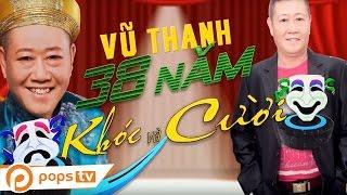 Liveshow Khóc Và Cười - Nghệ Sỹ Vũ Thanh [Trailer] - Nghệ sĩ Vũ Thanh