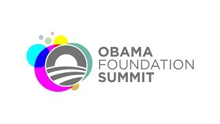 Obama Foundation Summit   Opening Session—The Fierce Urgency of Now
