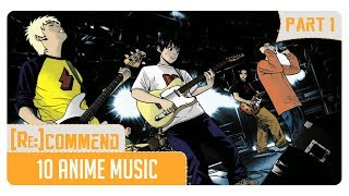 [Rekomendasi] 10 Anime Music Terbaik #Part 1