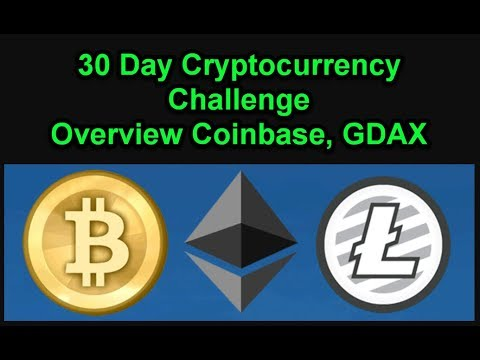 Coinbase - GDAX - 30 Day Cryptocurrency Challenge - Join Us! Day T-9