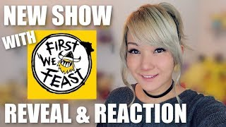 My New Show on First We Feast! (Gochi Gang Trailer Reaction)