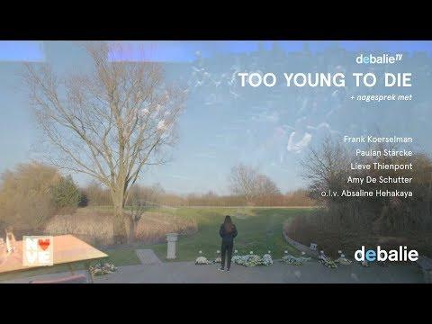 Too Young to Die - Over jongeren en het zelfgekozen levenseinde