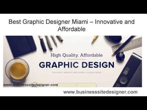 Best Graphic Designer Miami Innovative and Afforda | Businesssitedesigner