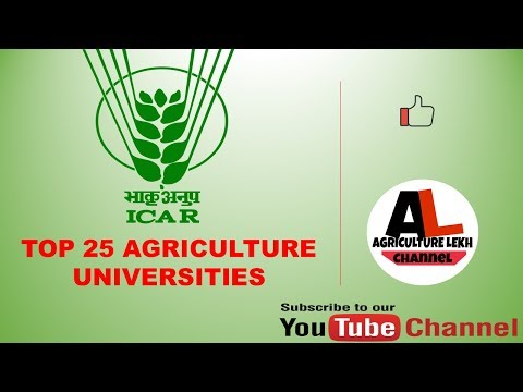 TOP 25 Agricultural Universities in india by ICAR 2017