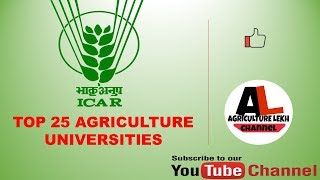 Top 25 agriculture Universities in India by ICAR 2017