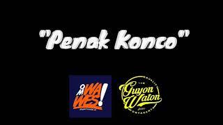 Gambar cover Penak Konco - OmWawesXGuyonWaton (Lirik)