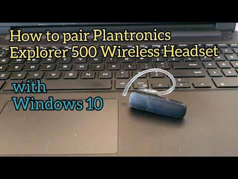 How To Pair Plantronics Explorer 500 Bluetooth Headset With Windows 10 Youtube