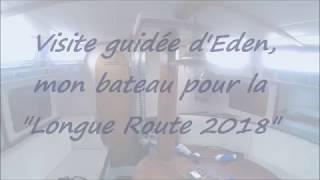 """Visite guidée d\'Eden, mon compagnon de route pour la \""""Longue Route 2018\"""""""