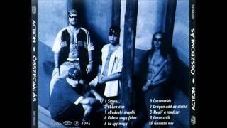Action -Ganxta mix (Összeomlás album 1994