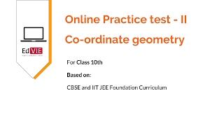 CBSE Class 10 - Mathematics Co-ordinate Geometry free practice Test -2