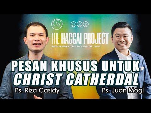 Ps. Juan Mogi & Ps. Riza Casidy | PESAN KHUSUS BUAT CHRIST CATHERDAL