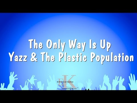 The Only Way Is Up - Yazz & The Plastic Population (Karaoke Version)