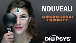Diopsys : Electrodiagnostic précoce ERG, ffERG et PEV