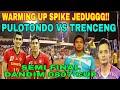 #RIVAN #RENDI #IBNU WARMING UP TER JEDUG!! PULOTONDO VS TRENCENG SEMI FINAL DANDIM 0807 CUP 2018