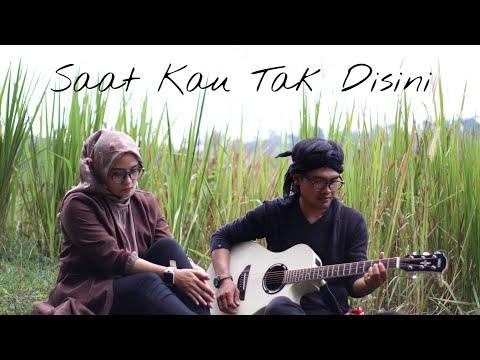 Jikustik - Saat Kau Tak Disini (cover by Tiga Satu Project)