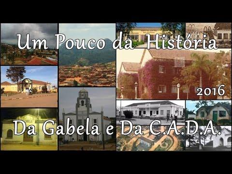 GABELA E C.A.D.A..E UM POUCO DAS SUAS HISTÓRIAS- DOCUMENTOS HISTÓRICOS-2017
