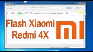 Flashing Xiaomi Redmi 4 & Redmi 4X Fastboot Rom Via Mi Flash Tool.