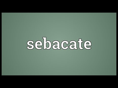 Sebacate Meaning