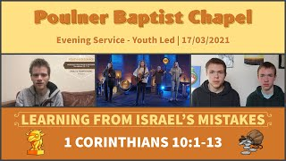 Evening Service 17th March 2021 | Youth Led