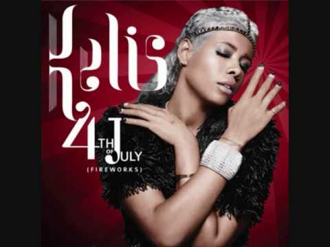Kelis - 4th Of July (Fireworks) (Lyrics)