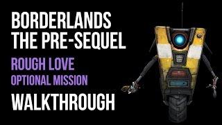 Borderlands The Pre-Sequel Walkthrough Rough Love Gameplay Let's Play Co-op