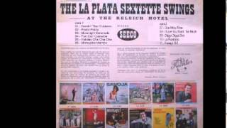 The la plata sextette swings - Digga digga doo