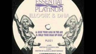 Kick Your Legs In The Air - Illogik & DNA [1996 Happy Hardcore Classic]