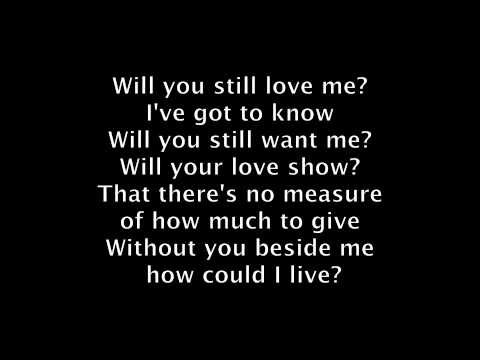 do you still want me