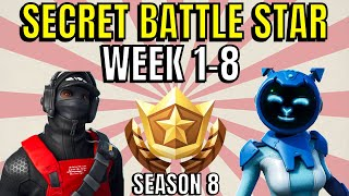 ALL Fortnite season 8 Secret Battle Star Locations week 1 to 8 - Season 8