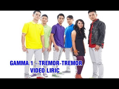 Gamma1 - Tremor Tremor (Lirik)