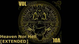 Volbeat - Heaven Nor Hell Extended [30min]