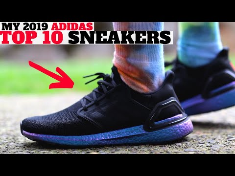 MY TOP 10 adidas SNEAKER PICKUPS FOR 2019!
