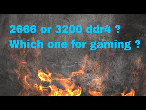 DDR4 2666 vs 3200 mhz RAM which is worth for gaming , Coffee lake