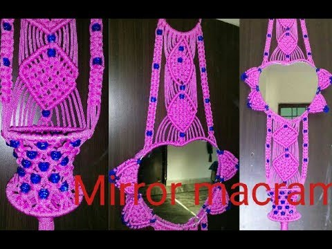 How to make .. mirror macrame ..new design ..at home very simple design
