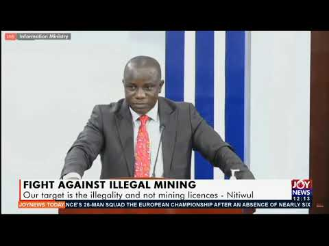 I can't guarantee safety of illegal miners operating at night - Nitiwul - Joy News Today (19-5-21)
