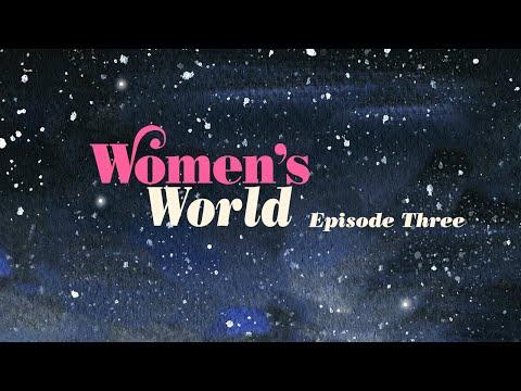 Episode Three: Women's World