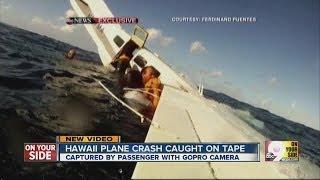Hawaii plane crash caught on tape by passenger