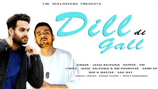 Dill Di Gall Jaggi Rajpuria Am Free MP3 Song Download 320 Kbps
