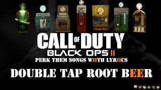 Call Of Duty :-Black Ops 3 / Black Ops 2 ( DOUBLE TAP ) Perk Theme Songs / Lyrics / Locations