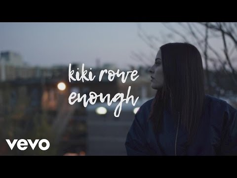 Kiki Rowe - Enough (Lyric)