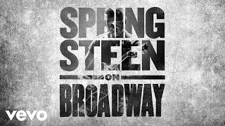 Bruce Springsteen Thunder Road Introduction Springsteen On Broadway Official Audio
