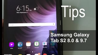 Samsung Galaxy Tab S2 8.0 & 9.7 Tips and Tricks