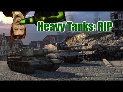 World of Tanks - Drunk Tank - In memory of the heavy tank