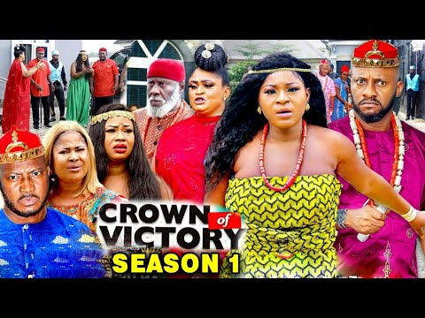 Download CROWN OF VICTORY SEASON 1 - (New Movie) Yul Edochie 2020 Latest Nigerian Nollywood Movie Full HD