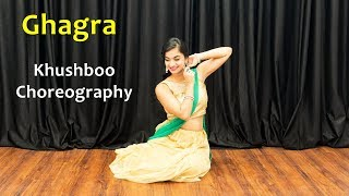 Ghagra Song Dance Choreography | Bollywood Video Songs | Best Hindi Songs For Dancing Girls