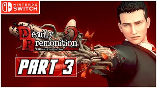 Deadly Premonition 2: A Blessing in Disguise - Gameplay Walkthrough PART 3 (Nintendo Switch)