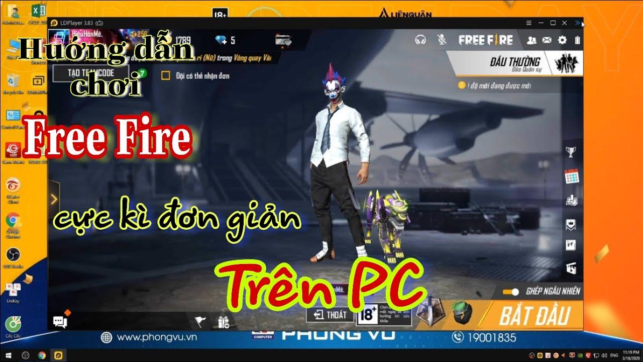 Hướng dẫn cài đặt và chơi Free Fire trên PC  cự kì đơn giản