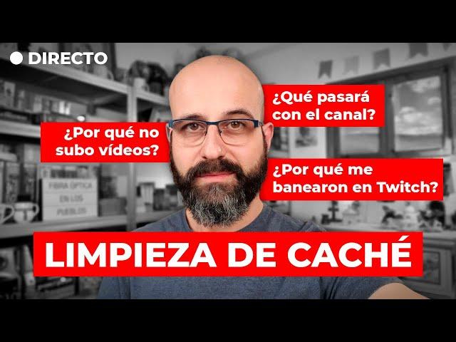 🔴 LIMPIEZA DE CACHÉ: ¿QUÉ PASARÁ CON EL CANAL? | La red de Mario